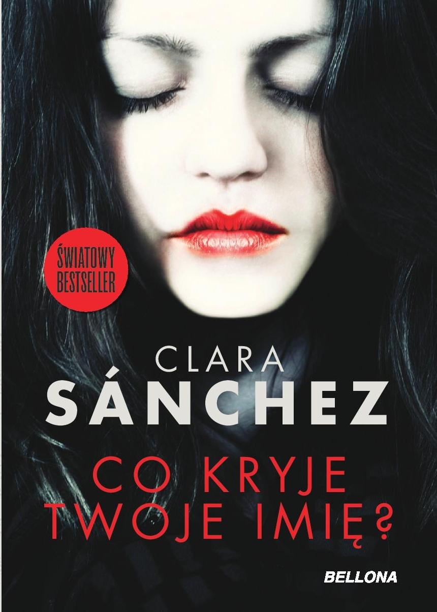 Książka na święta: Co kryje twoje imię? – Clara Sanchez