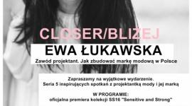 Cykl spotkań z projektantką Ewą Łukawską w ramach premiery kolekcji