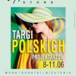 Czerwcowe Targi Off-Fashion Store w Wola Parku