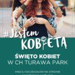 """Konkurs """"Jestem Kobietą!"""" w CH Turawa Park w Opolu"""