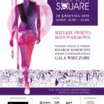 Fashion Square – serce Krakowa bije w rytmie mody!