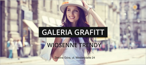 Wiosenne trendy w Galerii Grafitt